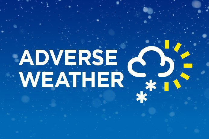 ADVERSE WEATHER CONDITIONS – COMMUNICATION INFORMATION: